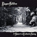 Pagan Hellfire - A Voice from Centuries Away  CD
